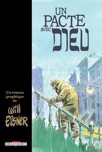 Will Eisner - Un pacte avec Dieu - Edition 2018.