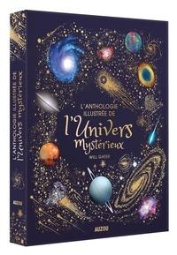 Will Gater - L'anthologie illustrée de l'univers mystérieux.