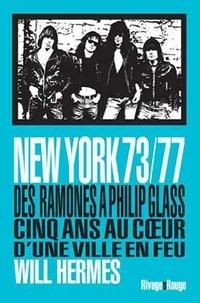 Rhonealpesinfo.fr New York 73/77 - Des Ramones à Philip Glass, cinq ans au coeur d'une ville en feu Image