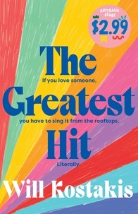 Will Kostakis - The Greatest Hit - Australia Reads Special Edition.