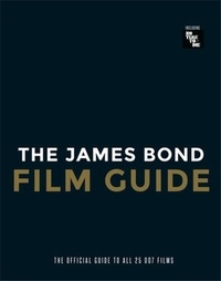 Will Lawrence - The James Bond Film Guide /anglais.