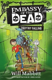Will Mabbitt - Destiny Calling - Book 3.