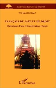 Will Mael Nyamat - Français de fait et de droit - Chronique d'une (ré)intégration réussie.
