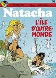 Will et  Walthéry - Natacha - tome 10 - L'Île d'outre-monde.