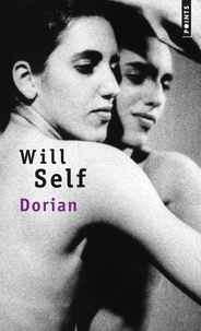 Will Self - Dorian, une imitation.