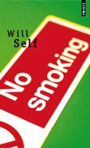 Will Self - No smoking.