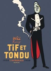 Will et Maurice Rosy - Tif et Tondu Intégrale 1955-1958 : .