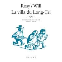 Will et  Rosy - Tif et Tondu  : La villa du Long-Cri - 1964.