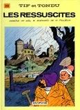 Will - Tif et Tondu Tome 20 : Les ressuscités.