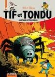 Will et Maurice Tillieux - Tif et Tondu Tome 4 : Echec aux mystificateurs.