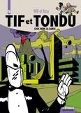 Will et Maurice Rosy - Tif et Tondu Tome 5 : Choc mène la danse - Les flèches de nulle part ; La poupée ridicule ; Le révail de Toar ; Le grand combat.