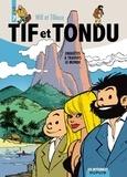 Will et Maurice Tillieux - Tif et Tondu Tome 7 : Enquêtes à travers le monde.