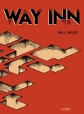 Will Wiles - Way Inn.