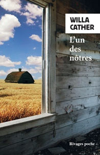 Willa Cather - L'un des nôtres.