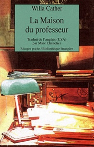Willa Cather - La maison du professeur.