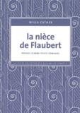 Willa Cather - La nièce de Flaubert.