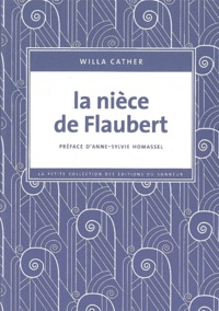 Willa Cather - La nièce de Flaubert.
