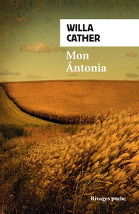 Willa Cather - Mon Antonia.