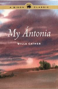 Willa Cather - My Antonia.