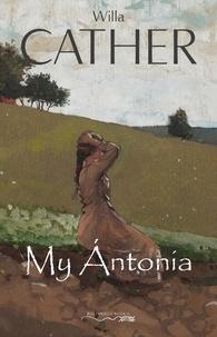 Willa Cather - My Ántonia.