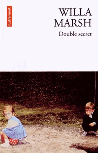 Willa Marsh - Double secret.