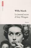 Willa Marsh - Le journal secret d'Amy Wingate.