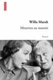 Willa Marsh - Meurtres au manoir.