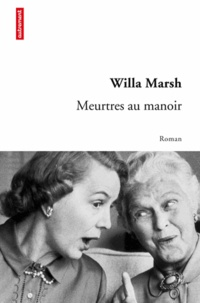 Willa Marsh - Meurtres au manoir.