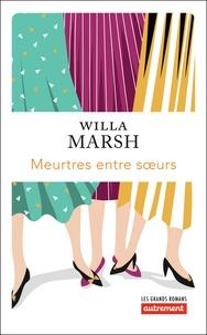 Willa Marsh - Meurtres entre soeurs.