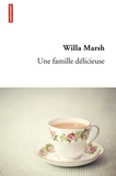 Willa Marsh - Une famille délicieuse.