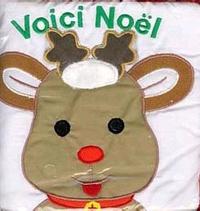Willabel-L Tong - Voici Noël ! Livre tissu.