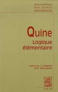 Willard Van Orman Quine - Logique élémentaire.