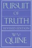 Willard Van Orman Quine - Pursuit of Truth.