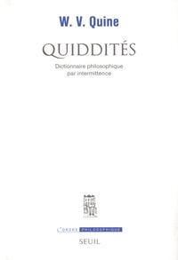 Willard Van Orman Quine - Quiddités - Dictionnaire philosophique par intermittence.