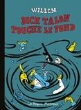 Willem - Dick Talon touche le fond - Histoires parues dans Charlie Hebdo.