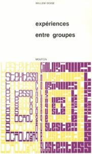 Willem Doise - Expériences entre groupes.
