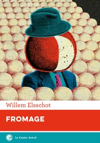 Willem Elsschot - Fromage.