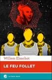 Willem Elsschot - Le feu follet.