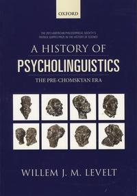 A History of Psycholinguistics - The Pre-Chomskyan Era.pdf