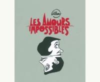 Willem - Les amours impossibles - Et autres accouplements abasourdissants.