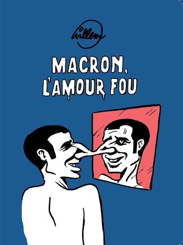Macron, l'amour fou