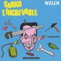 Willem - Sarko l'Increvable.