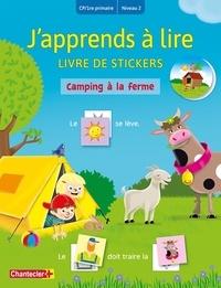 Ebooks pour mobiles téléchargement gratuit Camping à la ferme  - Livre de stickers CP/1re primaire Niveau 2 en francais 9782803460564