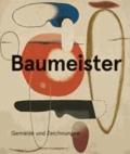 Willi Baumeister - Gemälde und Zeichnungen.