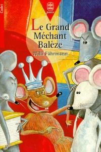 Willi Farhmann - Le grand méchant Balèze.