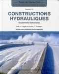 Willi H. Hager et Anton J. Schleiss - Constructions hydrauliques - Ecoulements stationnaires.