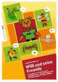 Willi und seine Freunde - Übungsbuch für die Anlaute.