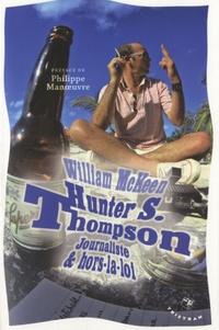 Histoiresdenlire.be Hunter S. Thompson - Journaliste & hors-la-loi Image