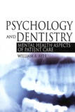 William A. Ayer - Psychology and Dentistry - Mental Health Aspects of Patient Care.