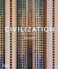 William A. Ewing et Holly Roussell - Civilization - Quelle époque !.